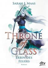 Cover-Bild Throne of Glass 3 - Erbin des Feuers