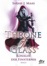 Cover-Bild Throne of Glass 4 - Königin der Finsternis