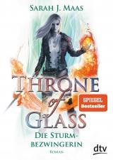 Cover-Bild Throne of Glass 5 – Die Sturmbezwingerin