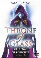 Cover-Bild Throne of Glass – Celaenas Geschichte, Novella 1-5