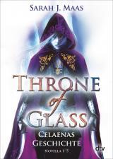 Cover-Bild Throne of Glass – Celaenas Geschichte, Novella 1-5