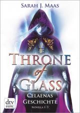 Cover-Bild Throne of Glass – Celaenas Geschichte Novellas 1-5
