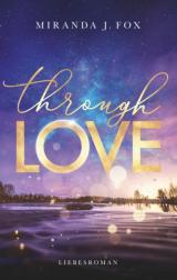 Cover-Bild Through Love