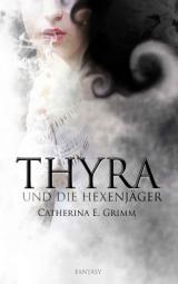 Cover-Bild Thyra und die Hexenjäger