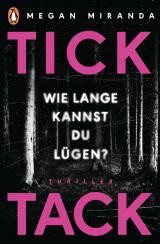 Cover-Bild TICK TACK - Wie lange kannst Du lügen?