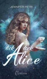 Cover-Bild Tick Tock Alice