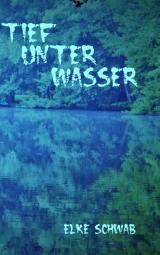 Cover-Bild Tief unter Wasser