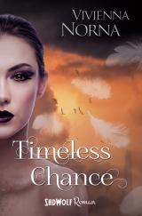Cover-Bild Timeless Chance (Timeless, Band 1)