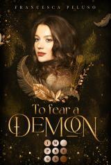Cover-Bild To Fear a Demon (Erbin der Lilith 1)