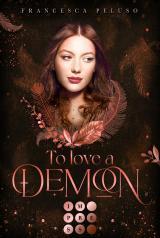 Cover-Bild To Love a Demon (Erbin der Lilith 2)