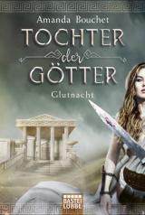 Cover-Bild Tochter der Götter - Glutnacht