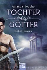 Cover-Bild Tochter der Götter - Schattenweg