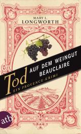 Cover-Bild Tod auf dem Weingut Beauclaire