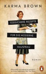 Cover-Bild Todsichere Rezepte für die moderne Hausfrau