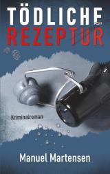 Cover-Bild Tödliche Rezeptur