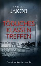 Cover-Bild Tödliches Klassentreffen