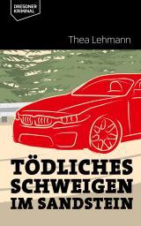 Cover-Bild Tödliches Schweigen im Sandstein
