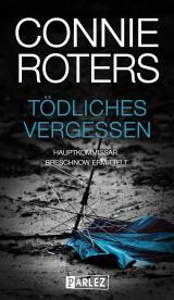 Cover-Bild Tödliches Vergessen