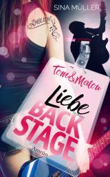 Cover-Bild Tom & Malou 2: Liebe Backstage
