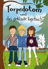 Cover-Bild Torpedotom und das geklaute Tagebuch