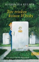 Cover-Bild Tote trinken keinen Whisky