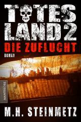 Cover-Bild Totes Land 2 - Die Zuflucht