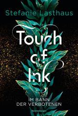 Cover-Bild Touch of Ink, Band 2: Im Bann der Verbotenen