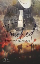 Cover-Bild Touched: Süchtig nach dir
