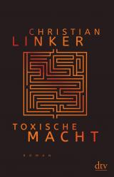 Cover-Bild Toxische Macht