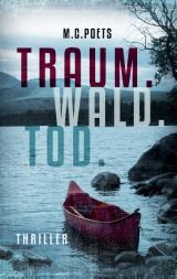Cover-Bild Traum. Wald. Tod.