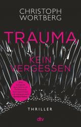 Cover-Bild Trauma - Kein Vergessen