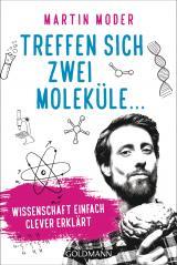 Cover-Bild Treffen sich zwei Moleküle ...
