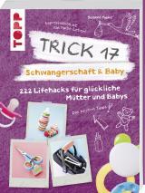Cover-Bild Trick 17 - Schwangerschaft & Baby