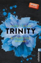 Cover-Bild Trinity - Bittersüße Träume