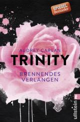 Cover-Bild Trinity - Brennendes Verlangen