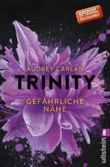 Cover-Bild Trinity - Gefährliche Nähe