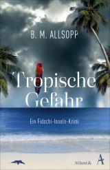 Cover-Bild Tropische Gefahr