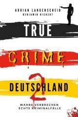 Cover-Bild True Crime International / TRUE CRIME DEUTSCHLAND 2