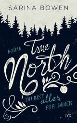 Cover-Bild True North - Du bist alles für immer