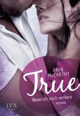 Cover-Bild True - Wenn ich mich verliere