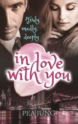 Cover-Bild Truly, madly, deeply in love with you
