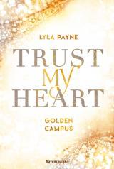 Cover-Bild Trust My Heart - Golden-Campus-Trilogie, Band 1