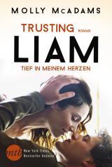 Cover-Bild Trusting Liam - Tief in meinem Herzen