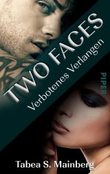 Cover-Bild Two Faces – Verbotenes Verlangen