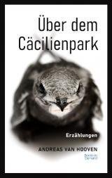 Cover-Bild Über dem Cäcilienpark