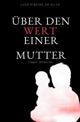 Cover-Bild Über den Wert einer Mutter