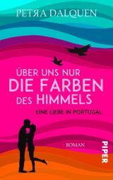 Cover-Bild Über uns nur die Farben des Himmels