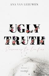 Cover-Bild UGLY TRUTH - Someone to lie for