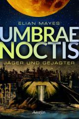 Cover-Bild Umbrae Noctis 1: Jäger und Gejagter