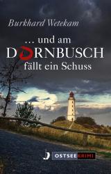 Cover-Bild ... und am Dornbusch fällt ein Schuss